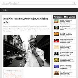 Rayuela: resumen, personajes, frases,análisis y más