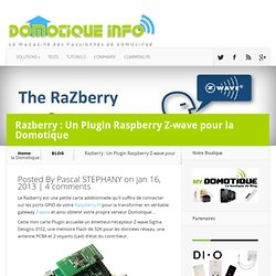 Razberry : UnPlugin Raspberry Z-wave pour la Domotique