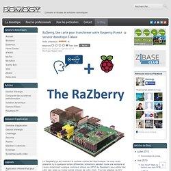 RaZberry, Une carte pour transformer votre Rasperry-Pi en serveur domotique Z-Wave