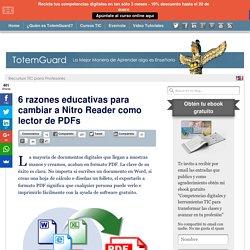 6 razones educativas para cambiar a Nitro Reader como lector de PDFs
