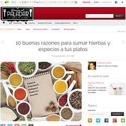 Directo al Paladar - 10 buenas razones para sumar hierbas y especias a tus platos