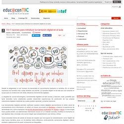 14+1 razones para introducir la narración digital en el aula
