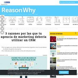 3 razones por las que tu agencia de marketing debería utilizar un CRM
