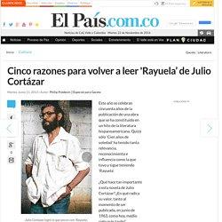 Cinco razones para volver a leer 'Rayuela' de Julio Cortázar