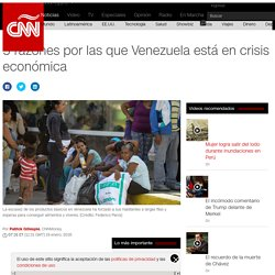 5 razones por las que Venezuela está en crisis económica