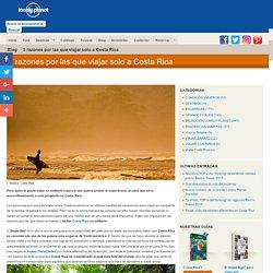 5 razones por las que viajar solo a Costa Rica