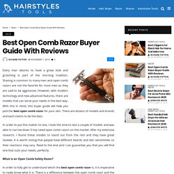 5 Best Open Comb Razor Reviews with Buyer Guides 2018
