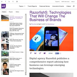 Razorfish5: Technologies That Will Change The Business of Brands