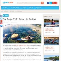 Sea Eagle 393rl RazorLite Review
