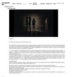 Jérôme Bel - Catalogue raisonné en ligne