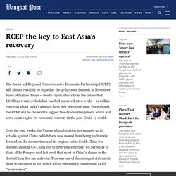 RCEP the key to East Asia's recovery