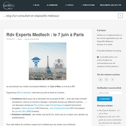 Rdv Experts Medtech : le 7 juin à Paris
