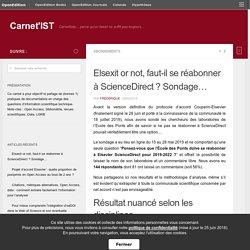 Elsexit or not, faut-il se réabonner à ScienceDirect ? Sondage… – Carnet'IST