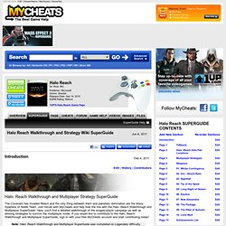 MyCheats: Halo Reach Walkthrough, Halo Reach Guide, Halo Reach FAQ