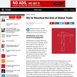 We've Reached the End of Global Trade