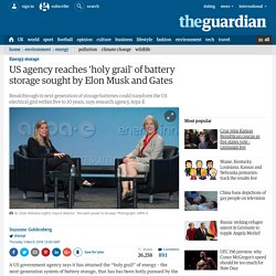 US agency reaches 'holy grail' of battery storage sought by Elon Musk and Gat...