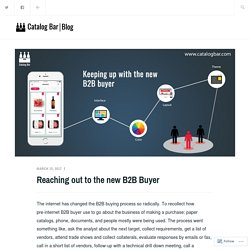 Reaching out to the new B2B Buyer – Catalog Bar Blog