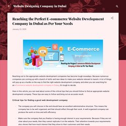 Reaching the Perfect E-commerce Website Development Company in Dubai as Per Your Needs