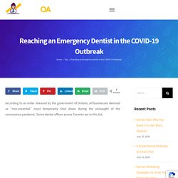 Reaching an Emergency Dentist in the COVID-19 Outbreak - Dentist Online Advertising