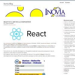 React ou l'art de la composition : Inovia Blog