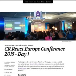 CR React Europe Conférence 2015 - Day 1