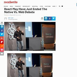 React May Have Just Ended The Native Vs. Web Debate