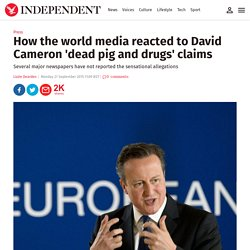 How the world media reacted to David Cameron 'dead pig and drugs' claims