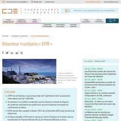 EPR : réacteur nucléaire de 3e génération