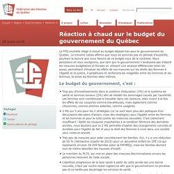 Réaction à chaud sur le budget du gouvernement du Québec