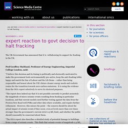 SCIENCEMEDIACENTRE 02/11/19 expert reaction to govt decision to halt fracking