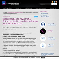 SCIENCE MEDIA CENTRE 12/11/18 expert reaction to news that a Briton has died from rabies following a cat bite in Morocco
