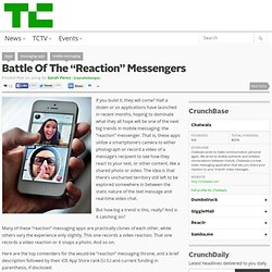 "Battle Of The ""Reaction"" Messengers"