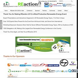 REaction 2012 - World's First Action Oriented Renewable Energy Meet