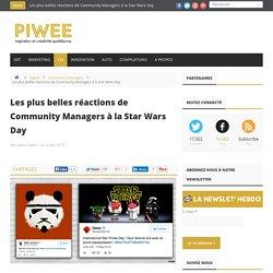 Les plus belles réactions de Community Managers à la Star Wars Day