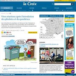 LA CROIX 04/05/11 Vives réactions après l'interdiction des phtalates et des parabènes
