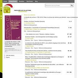La Gazette des archives, n°250, 2018-2. Mise en archives des réactions post-attentats : enjeux et perspectives. - Persée
