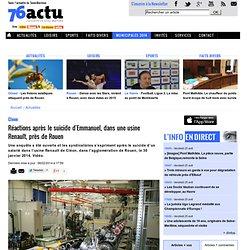 Cleon. Réactions après le suicide d'Emmanuel, dans une usine Renault, près de Rouen