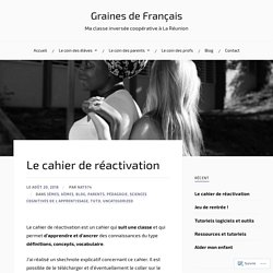 Le cahier de réactivation – Graines de Français
