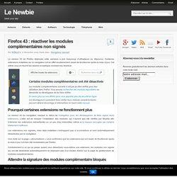 Firefox 43 : réactiver les modules complémentaires non signés