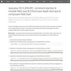 Java pour OSX 2014-001: comment réactiver le module Web Java SE 6 fourni par Apple ainsi que le composant WebStart - Assistance Apple