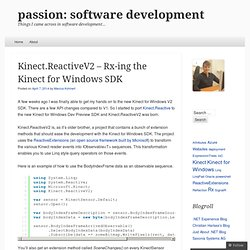 Kinect.ReactiveV2 – Rx-ing the Kinect for Windows SDK