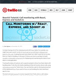 ReactJS Tutorial: Call monitoring with React, Express and Socket.io
