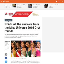 READ: All the answers from the Miss Universe 2016 QnA rounds