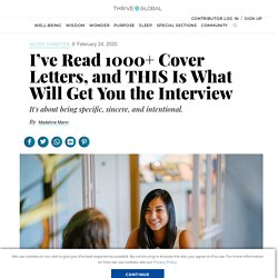 I've Read 1000+ Cover Letters, and THIS Is What Will Get You the Interview