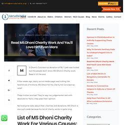 Read MS Dhoni Charity Work And You'll Love Him Even More