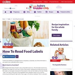 How To Read Food Labels – Coles Baby & Toddler Club