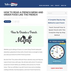 How to Read a French Menu and Order Food Like the French