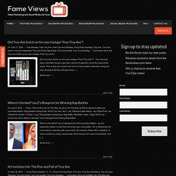 Read Our Blog - Fameviews.com