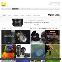 How to Read Your NIKKOR Lens Barrel from Nikon
