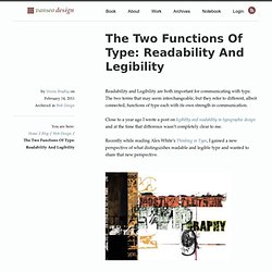 The Two Functions Of Type: Readability And Legibility